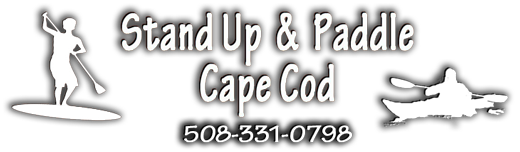 Stand Up & Paddle Cape Cod 508-331-0798